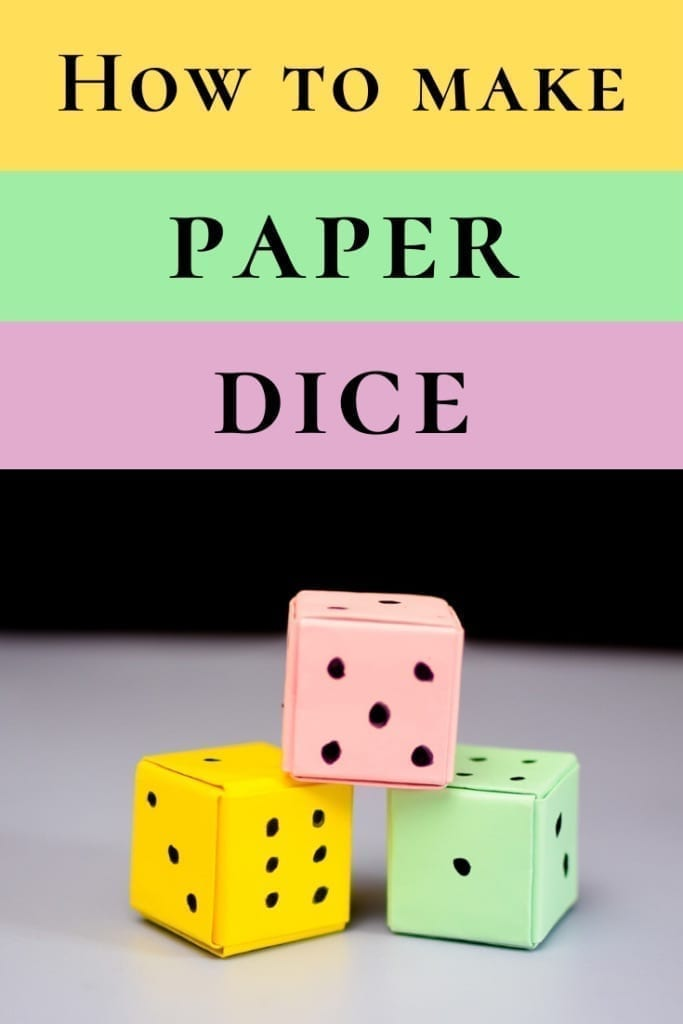 How to make paper dice